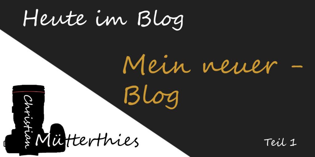 (1) Mein neuer Fotoblog