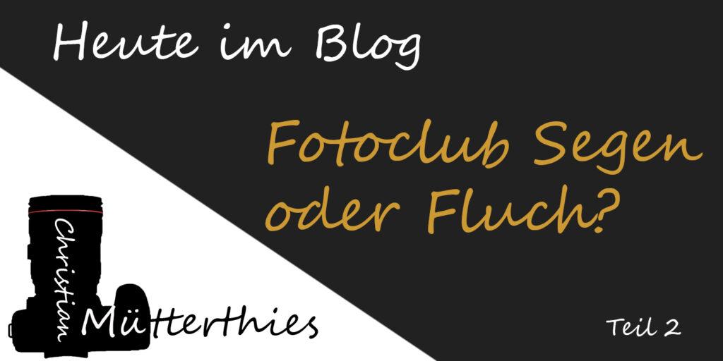(2) Fotoclub ja/nein