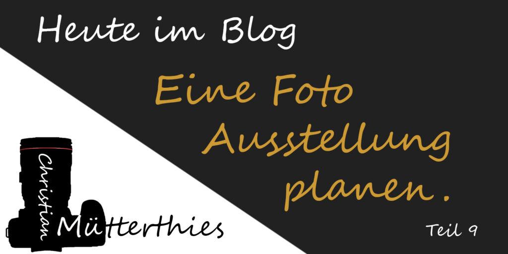 (9) Eine Foto Ausstellung planen
